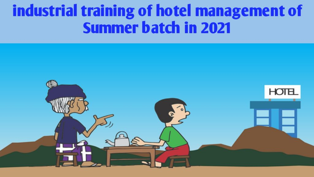 Industrial training of hotel management of Summer batch in 2021